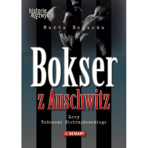 """Marta Bogacka """"Bokser z Auschwitz""""  – recenzja książki"""