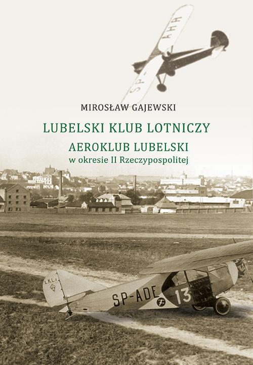 Historia Lubelskiego Klubu Lotniczego w okresie II Rzeczypospolitej