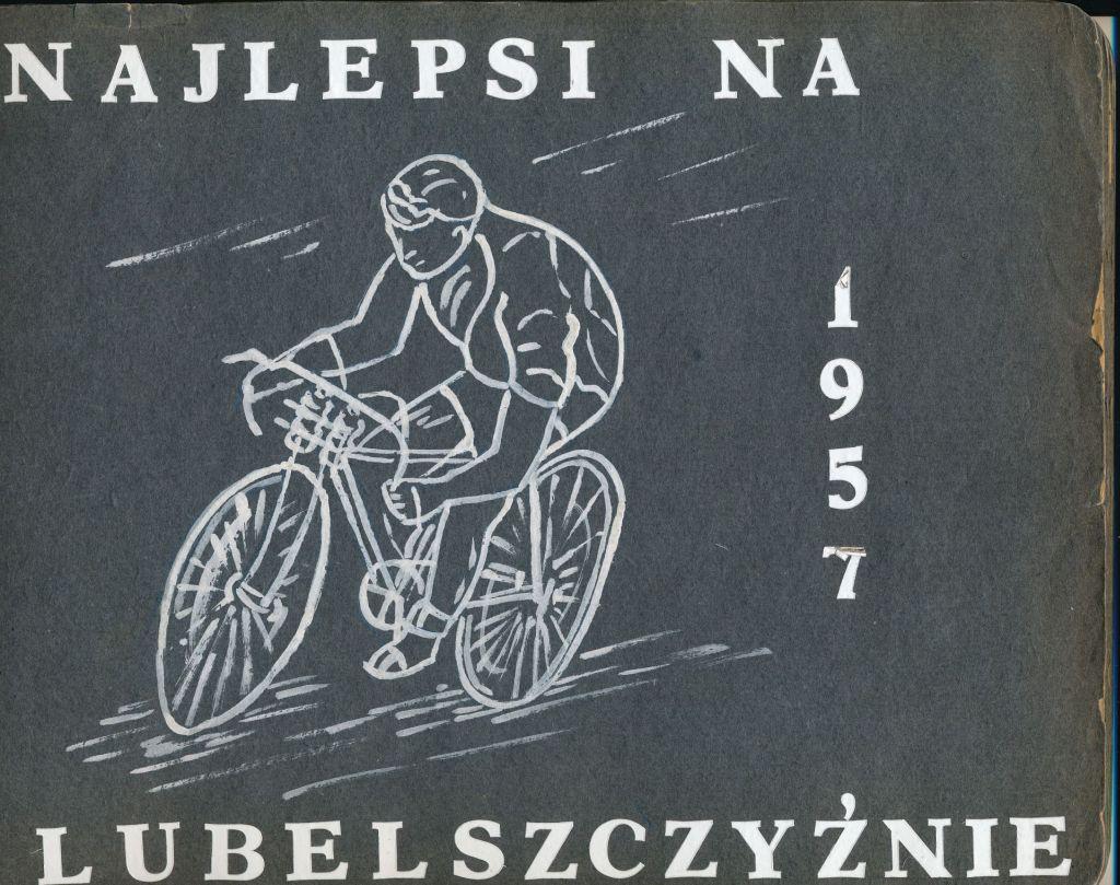 Kolarstwo na Lubelszczyźnie w roku 1957 – album Leszka Ryńskiego