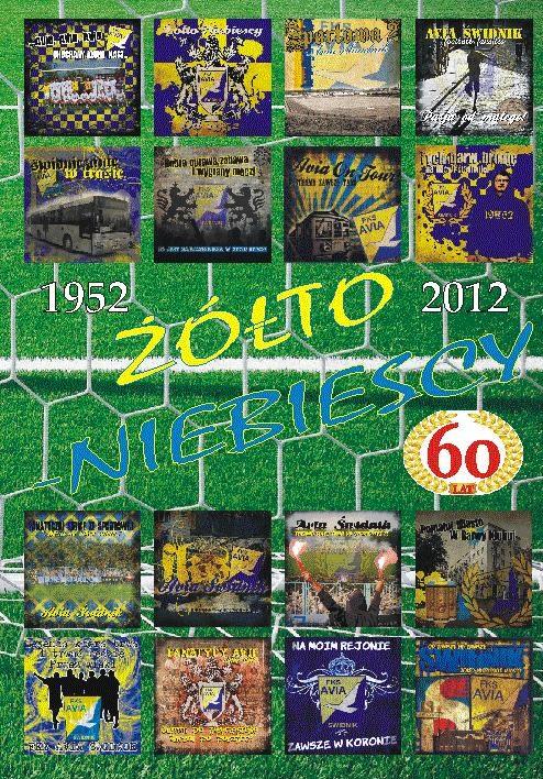 Żółto – niebiescy: 1952 – 2012