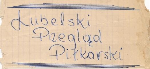 Lubelski Przegląd Piłkarski . Sezony 1973/74 – 1974/75