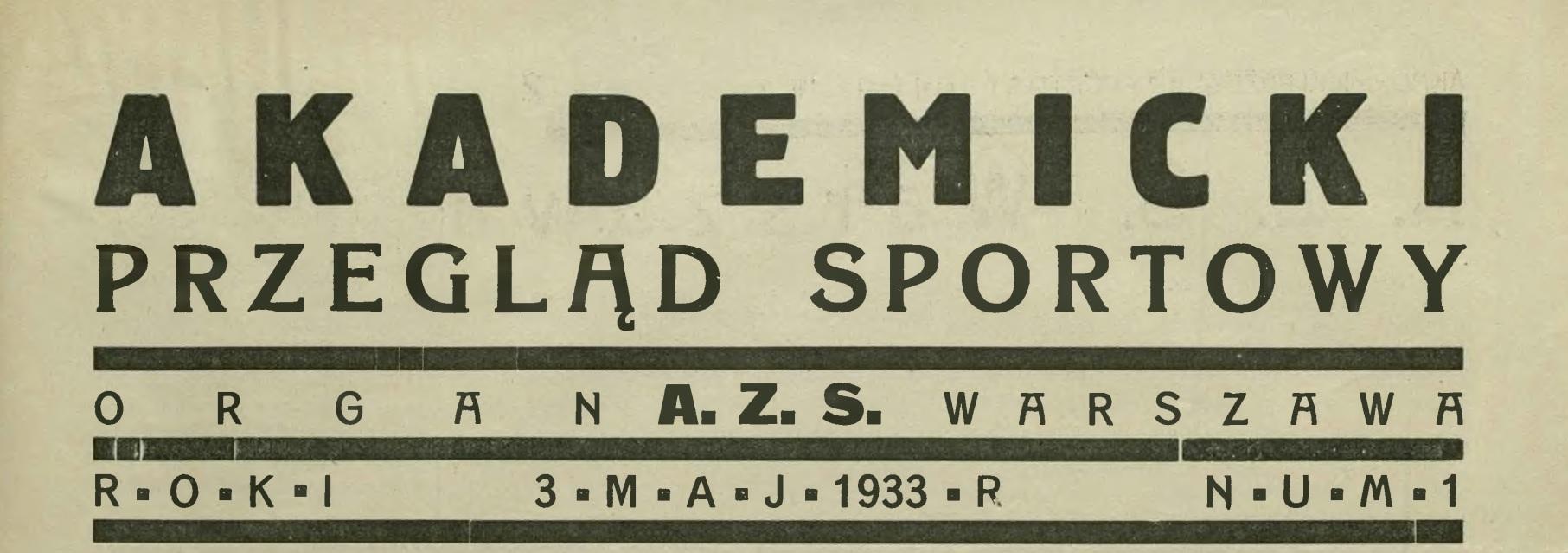 """""""Akademicki Przegląd Sportowy"""" 1933 r. Skany"""