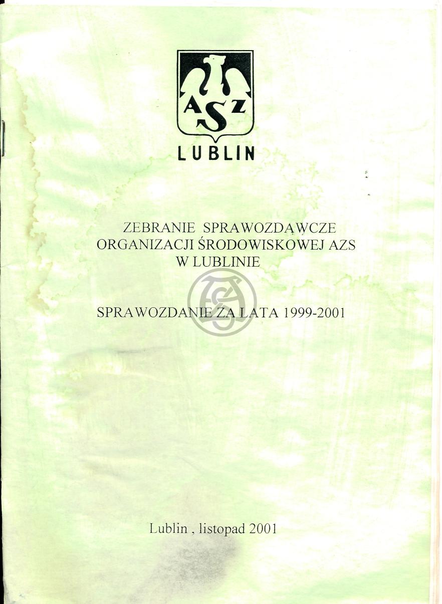 Sprawozdanie AZS Lublin za lata 1999 – 2001