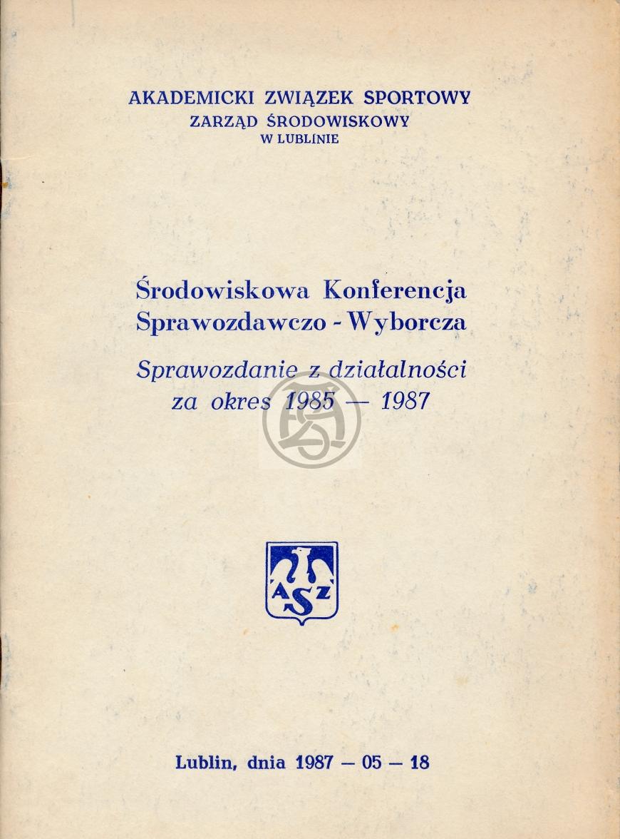 Sprawozdanie AZS Lublin za lata 1985 – 1987