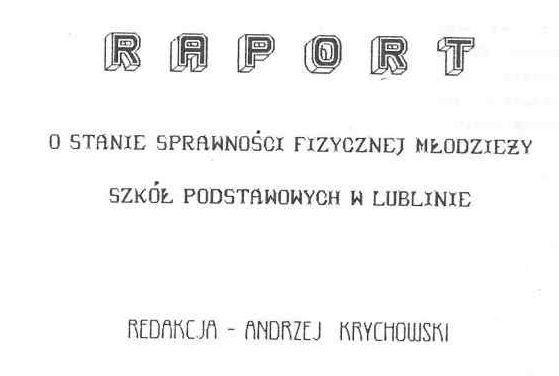 """""""Raport o stanie sprawności fizycznej młodzieży szkół podstawowych w Lublinie w 1993 r."""""""